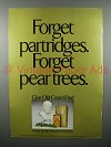 1975 Old Grand Dad Whiskey Ad - Forget Partridges