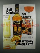 1977 Calvert Whiskey Ad - Soft Drinks for Adults