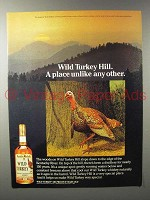 1984 Wild Turkey Bourbon Ad - Place Unlike Any Other