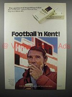 1971 Kent Cigarette Ad - Football 'n Kent