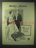 1958 Benson and Hedges Super Virginia Cigarette Ad - Only Best