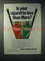 1975 More Cigarette Ad - Is Your Cigarette Less Than