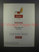 1994 Basic Cigarette Ad - Good Taste Costs Less