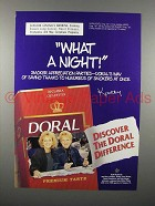 1997 Doral Cigarette Ad - What a Night!