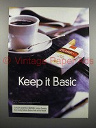 1999 Basic Cigarette Ad - Keep it Basic