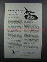 1957 Northrop Aircraft Ad - Engineers Question