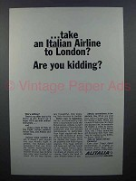 1963 Alitalia Airlines Ad - To London? Are you Kidding?