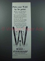 1928 Wahl-Eversharp Pen & Pencil Ad - Its Point