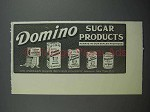 1913 Crystal Domino Sugar Products Ad