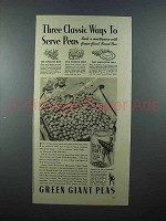 1938 Green Giant Peas Ad - Three Classic Ways