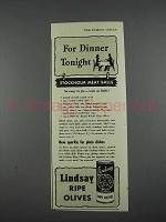 1941 Lindsay Ripe Olives Ad - For Dinner Tonight!