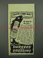 1944 Durkee's Dressing Ad - Fillets, a New Way