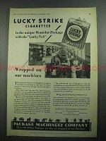 1931 Package Machinery Co. Ad - Lucky Strike Cigarettes