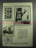 1931 Erie Railroad Ad - Between Car and Ship