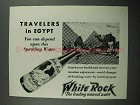 1931 White Rock Water Ad - Travelers in Egypt