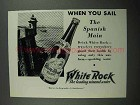 1931 White Rock Water Ad - Sail the Spanish Main