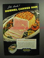 1946 Hormel Canned Ham Ad - It's Back!