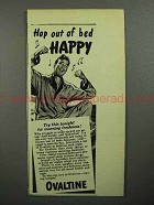 1946 Ovaltine Drink Ad - Hop Out of Bed Happy