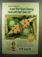 1952 Kraft Salad Oil Ad - New Fruit French Dressing