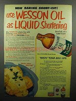 1952 Wesson Oil Ad - Use As Liquid Shortening