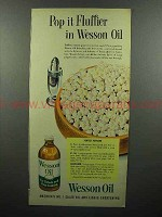 1952 Wesson Oil Ad - Pop it Fluffier