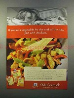 1999 McCormick Spices Ad - Just Add Chicken