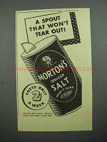 1936 Morton's Iodized Salt Ad - Spout Won't Tear Out