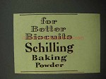 1938 Schilling Baking Powder Ad - For Better Biscuits