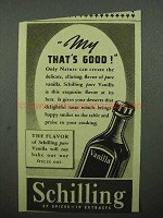 1939 Schilling Vanilla Ad - My That's Good