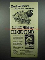 1948 Pillsbury Pie Crust Mix Ad - Men Love Women
