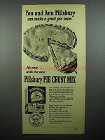 1948 Pillsbury Pie Crust Mix Ad - You and Ann