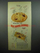 1952 Nestle's Chocolate Ad - Toll House Cookies