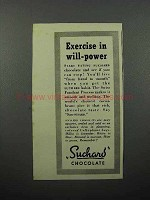 1944 Suchard Chocolate Ad - Exercise in Will-Power