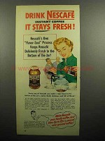 1952 Nescafe Instant Coffee Ad - It Stays Fresh