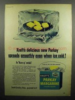 1952 Kraft Parkay Margarine Ad - Spreads Smoothly