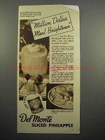 1937 Del Monte Sliced Pineapple Ad - Meal Brightener
