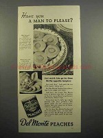 1937 Del Monte Peaches Ad - Have You a Man to Please?