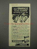 1942 Sunsweet Tenderized Prunes Ad - Add Sparkle