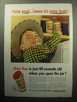 1952 Peter Pan Peanut Butter Ad - Extra Good!
