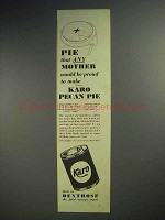 1937 Karo Syrup Ad - Pecan Pie - Proud to Make
