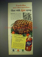 1953 Karo Syrup Ad - Make Ham Marvelous Glaze