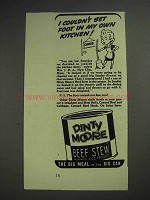 1939 Dinty Moore Beef Stew Ad - Couldn't Set Foot In