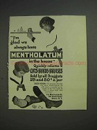 1913 Mentholatum Ointment Ad - Always Have in House