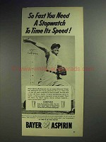 1953 Bayer Aspirin Ad - Need a Stopwatch to Time Speed