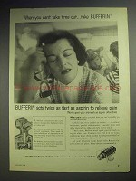 1958 Bufferin Ad - When You Can't Take Time Out