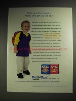 2001 Huggies Pull-Ups Training Pants Ad - Like Camels