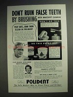1943 Polident Ad - Don't Ruin False Teeth By Brushing