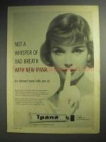 1958 Ipana Toothpaste Ad - Not A Whisper of Bad Breath