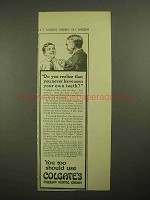 1913 Colgate's Ribbon Dental Cream Toothpaste Ad - Do You Realize