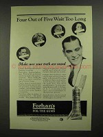 1923 Forhan's Toothpaste Ad - Wait too Long